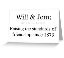 Will and Jem Greeting Card