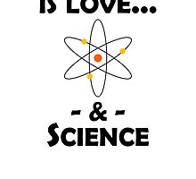 Love And Science by kwg2200