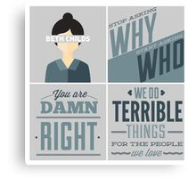 Orphan Black Quotes - Beth Childs Canvas Print