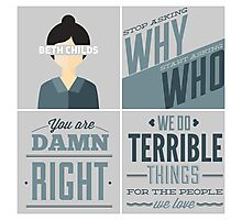 Orphan Black Quotes - Beth Childs Photographic Print