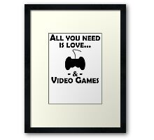 Love And Video Games Framed Print