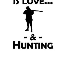 Love And Hunting by kwg2200