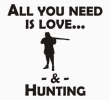 Love And Hunting T-Shirt