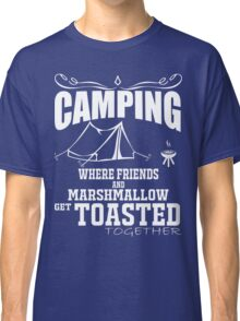 camping marshmallow get toastoed Classic T-Shirt