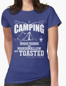 camping marshmallow get toastoed Womens Fitted T-Shirt
