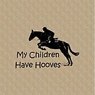 My Children Have Hooves Horse  by Patricia Barmatz