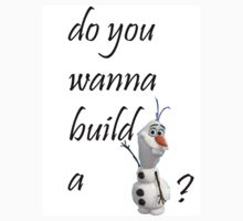 do you wanna build a snowman? by osnapitzmegy