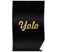 Yolo - Inspirational Quote Poster