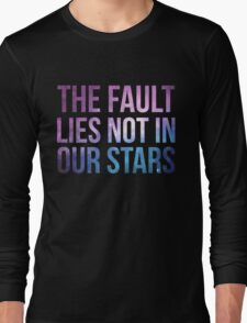The Fault Lies Not in Our Stars Long Sleeve T-Shirt