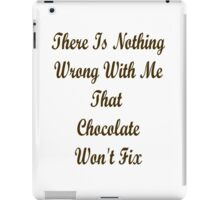 chocolate cure iPad Case/Skin