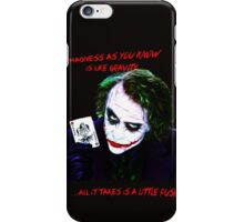 The Joker Madness-Batman Quote  iPhone Case/Skin