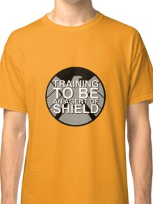 Training to be an Agent of Shield Classic T-Shirt