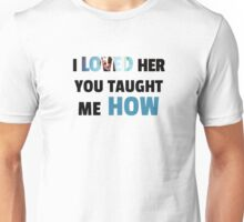 Loved Her - Root & Machine Unisex T-Shirt