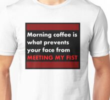 Morning Coffee Unisex T-Shirt
