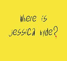 Where Is Jessica Hyde? by thealiasjones