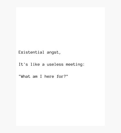 Existential Angsty Meeting Haiku Photographic Print