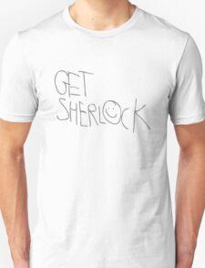Get Sherlock. T-Shirt
