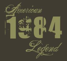 1984 Birthday American Legend T-Shirt by thepixelgarden