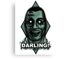 Darling! Canvas Print