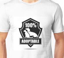 100% adoptable dog and cat pet adoption symbol Unisex T-Shirt
