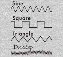 Sine, Square, Triangle...DUBSTEP! by Jonlynch