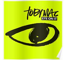 TOBYMAC EYE ON IT Poster