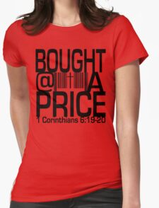 Bought At A Price Womens Fitted T-Shirt