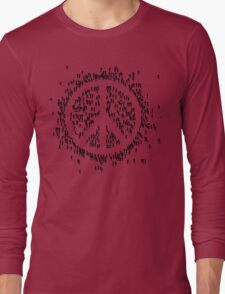 all we are saying.... is give peace a chance.... Long Sleeve T-Shirt