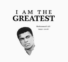 Muhammad Ali - I am the Greatest Unisex T-Shirt