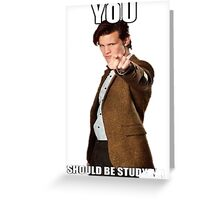 Eleventh Doctor-Studying Greeting Card