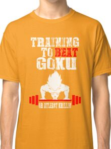 Training To Beat Goku Funny Gag Shirt Fro Men And Women Classic T-Shirt