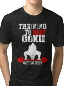 Training To Beat Goku Funny Gag Shirt Fro Men And Women Tri-blend T-Shirt