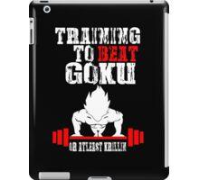 Training To Beat Goku Funny Gag Shirt Fro Men And Women iPad Case/Skin