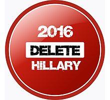 Delete Hillary  Photographic Print
