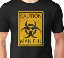 Caution Man Flu Unisex T-Shirt