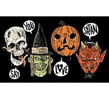 Say You Love Satan 80s Horror Podcast Logo 2 Photographic Print