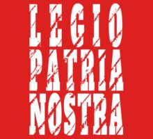Legio Patria Nostra - French Foreign Legion Kids Tee