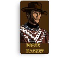 Posse Magnet - large Canvas Print