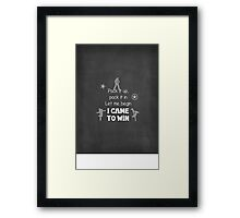 I came to win Framed Print