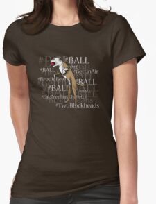 #Ball Womens Fitted T-Shirt