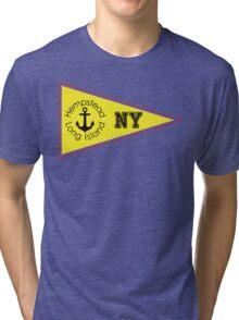 HEMPSTEAD LONG ISLAND NEW YORK ANCHOR NAUTICAL FLAG PENNANT OCEAN BEACH SURFING SURF YACHT YACHTING BOAT Tri-blend T-Shirt