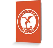 Pterosaur Fancier Print Greeting Card