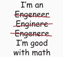 I'm an Engineer T-Shirt