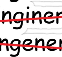 I'm an Engineer Sticker