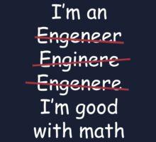 I'm an Engineer Baby Tee