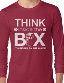 Think Inside The Box, Witty Dr Who Quote Long Sleeve T-Shirt