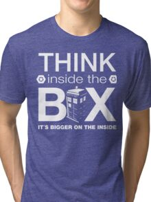 Think Inside The Box, Witty Dr Who Quote Tri-blend T-Shirt