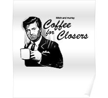 Coffee For Closers Poster