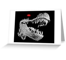 Cyborg T-rex Greeting Card