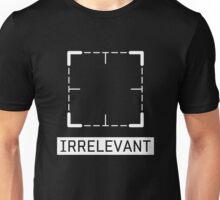 Irrelevant - Person of Interest Unisex T-Shirt